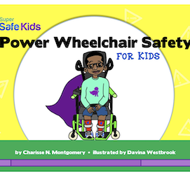 Power Wheelchair Safety for Kids