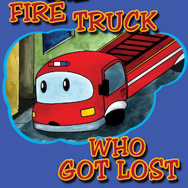 The Fire Truck Who Got Lost