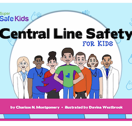 Central Line Safety for Kids